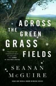 across the green grass fieds